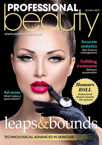 405e1d72787 Pro Beauty Oct- Nov 2015 by Professional Beauty SA - issuu