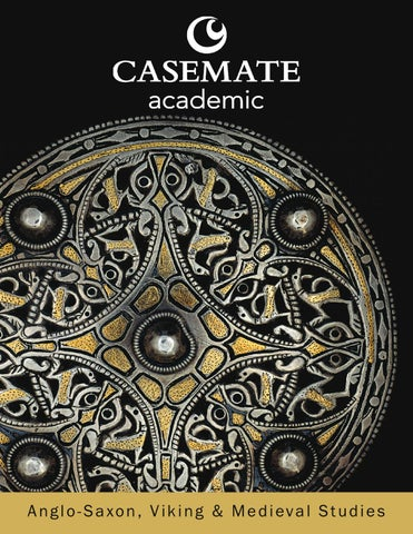 Casemate academic 2015 anglo saxon viking medieval studies anglo saxon viking medieval studies fandeluxe Gallery