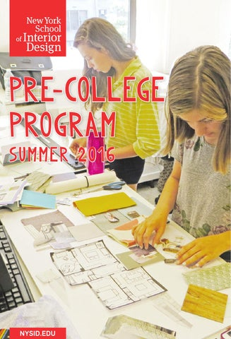 York School Of Interior Designs Spring 2016 Semester NYSID Pre College
