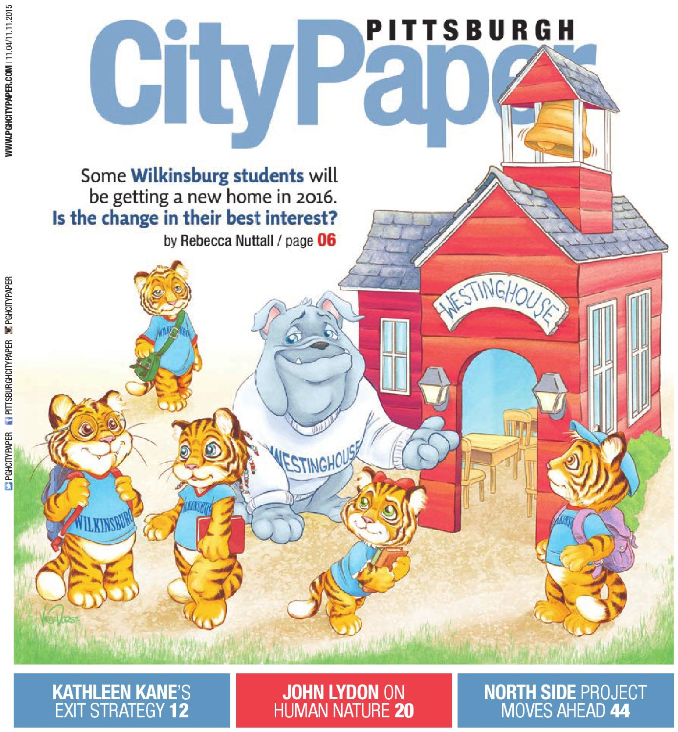 November 4 2015 Pittsburgh City Paper by Pittsburgh City Paper