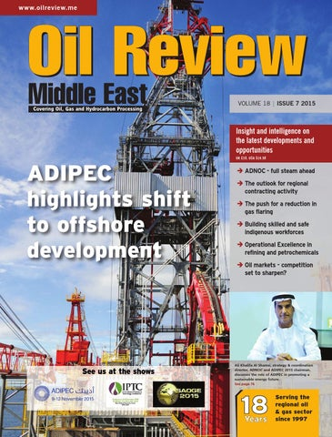 Oil Review Middle East 7 2015 by Alain Charles Publishing - issuu