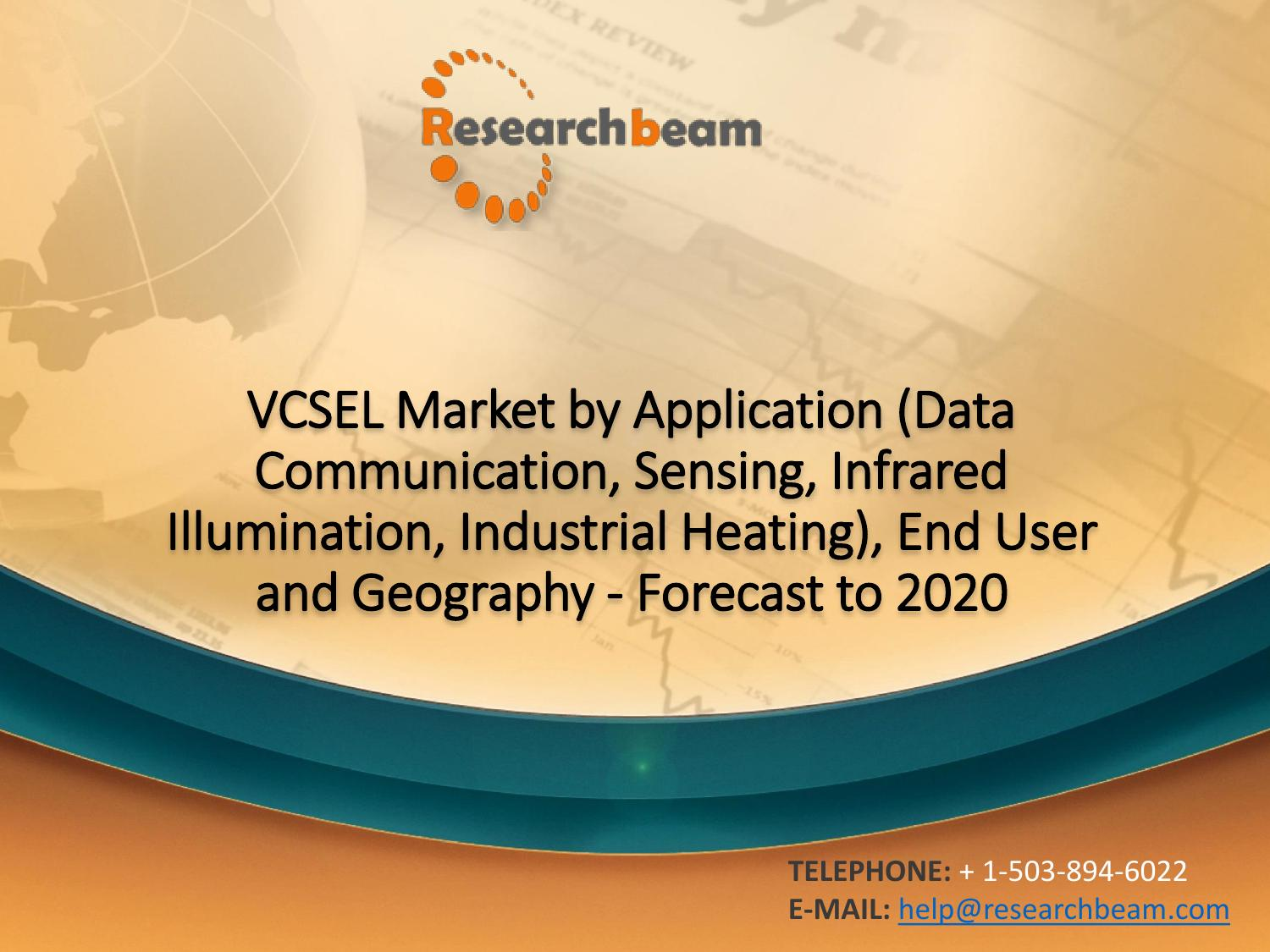 Vcsel Market By Application End User And Geography