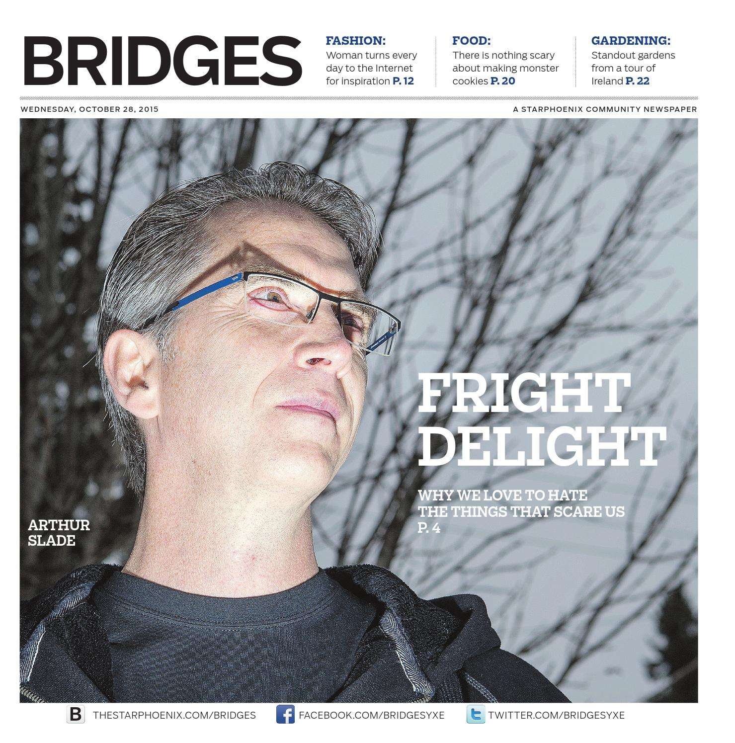 Bridges Oct 28, 2015 by Postmedia Saskatchewan - issuu