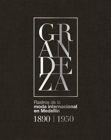 0ed061cf75 Catálogo Grandeza Previo by D360 Creative Communications - issuu