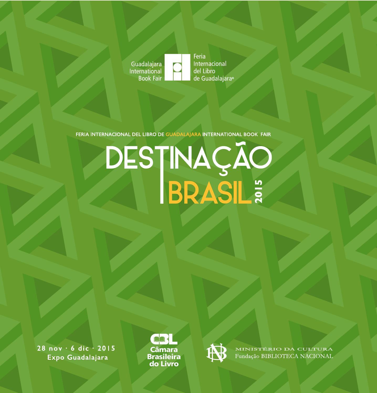 Destinao brasil 15 by feria internacional del libro de guadalajara destinao brasil 15 by feria internacional del libro de guadalajara fil issuu fandeluxe Gallery