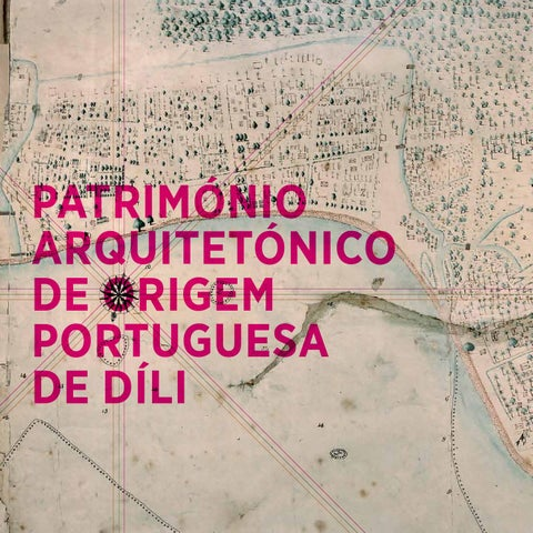 Dili S Architectural Heritage Of Portuguese Origins By Incidenta Doc