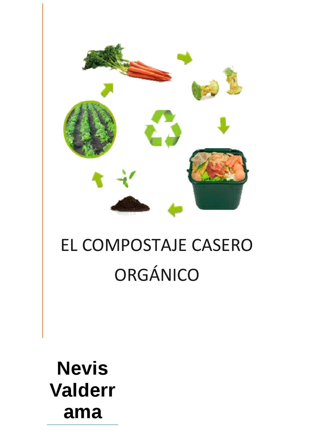 El compostaje casero orgánico by nevis - issuu