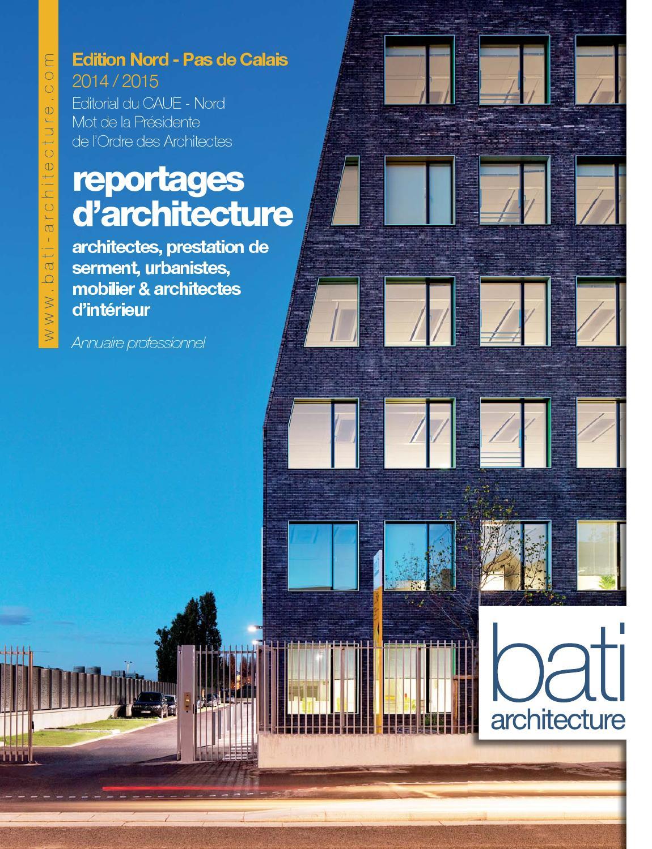 Revue nord pas de calais part i by bati architecture issuu for Architecte pas de calais