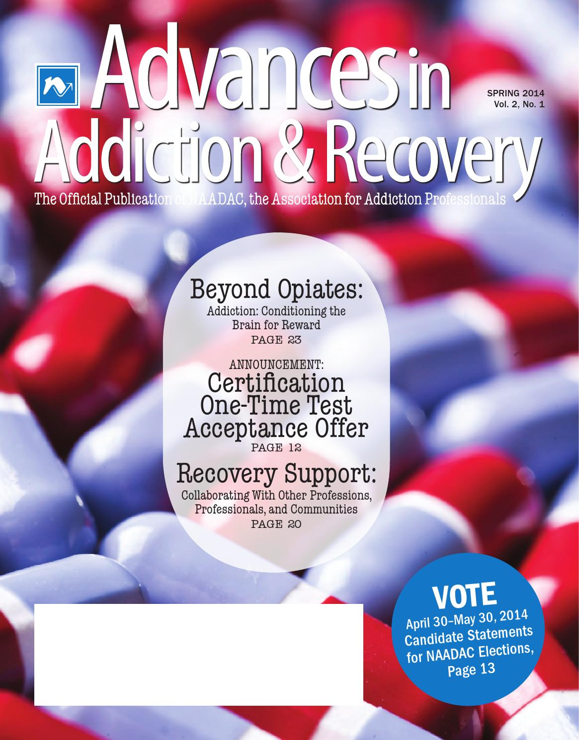 Advances In Addiction Recovery Spring 2014 By Naadac The