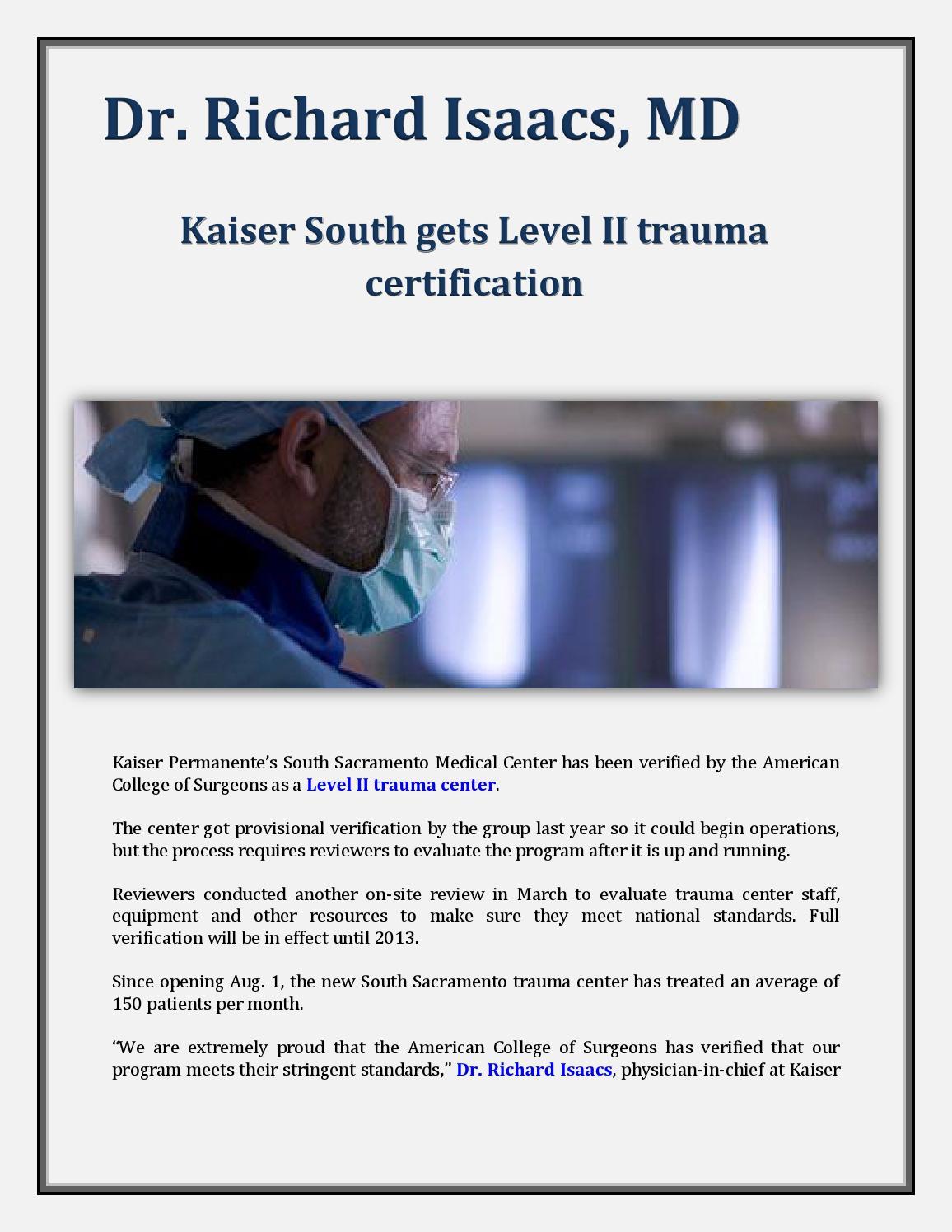 Dr richard isaacs md kaiser south gets level ii trauma dr richard isaacs md kaiser south gets level ii trauma certification by kawamoto chikaze issuu xflitez Images