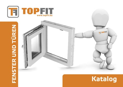 katalog top fit fenster und turen by topfit issuu. Black Bedroom Furniture Sets. Home Design Ideas