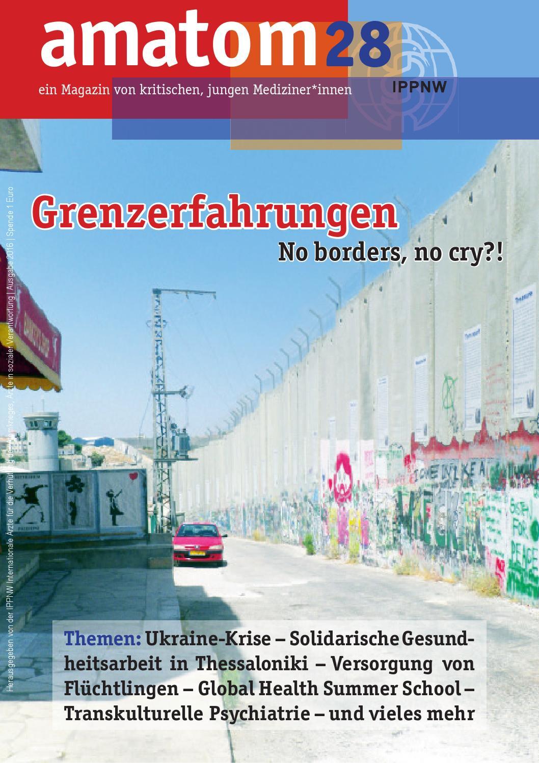 Amatom28 U2013 Zeitschrift Von Und Für Kritische Medizinstudierende By IPPNW    Issuu