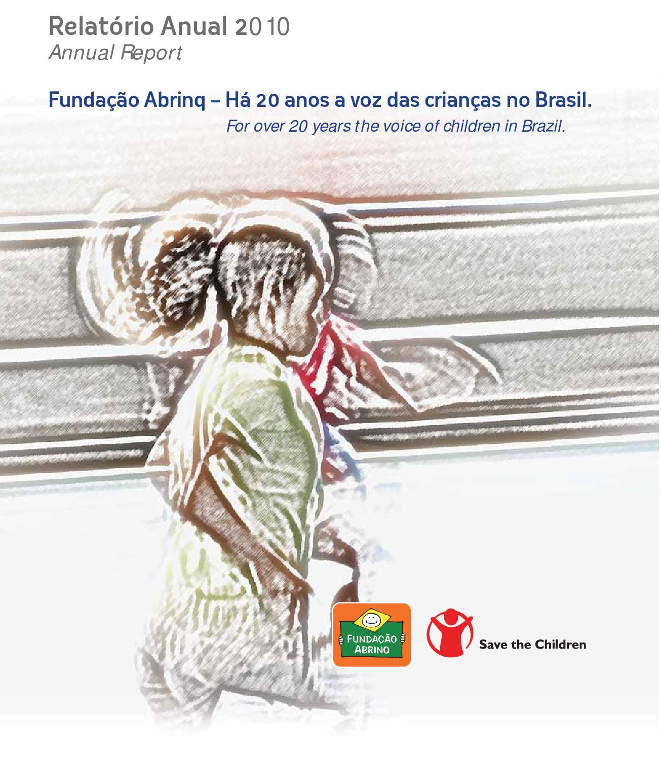 3fb90fc96 Relatorio Anual 2010 - Fundação Abrinq by Fundação Abrinq - issuu