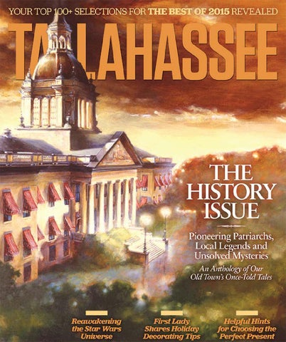 Tallahassee Magazine November December 2015 By Rowland Publishing