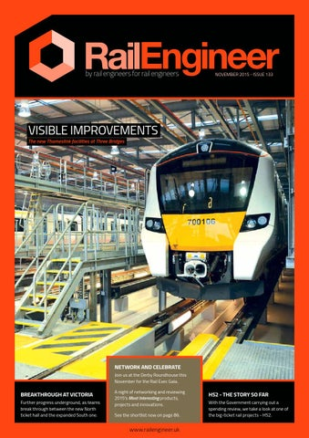 Rail Engineer - Issue 133 - November 2015 by Rail Media - issuu