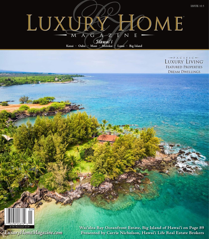 Big Bay Beach House: Luxury Home Magazine Hawaii Issue 10.5 By Luxury Home