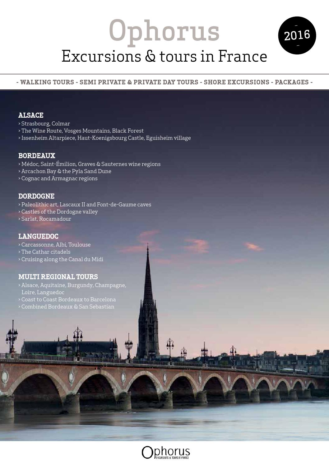 Ophorus Excursions Tours In France 2016 By Ophorus France