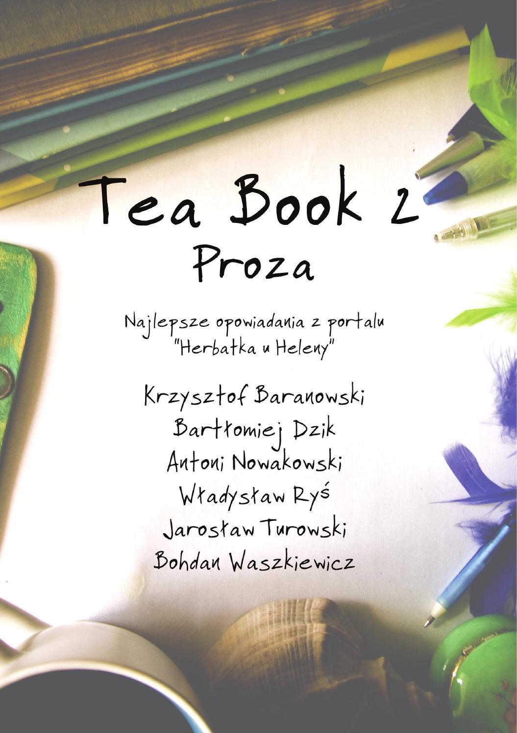 Tea Book 2 Proza By Herbatka U Heleny Issuu