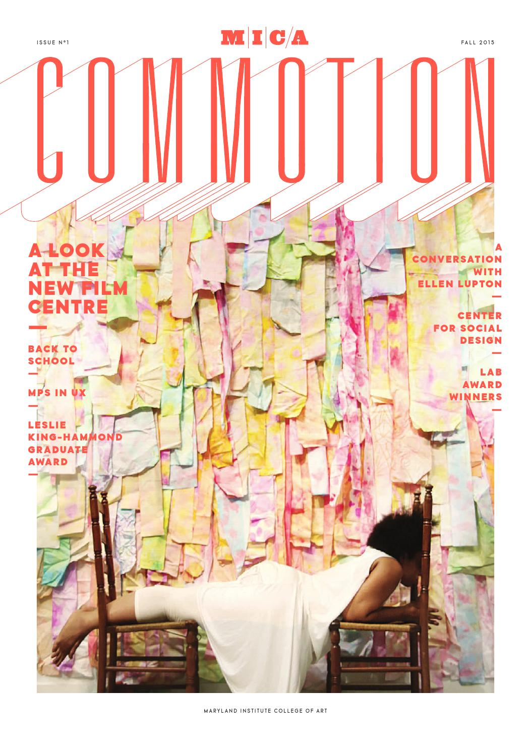 Commotion Mica Grad Magazine By Mica Graduate Admissions Issuu
