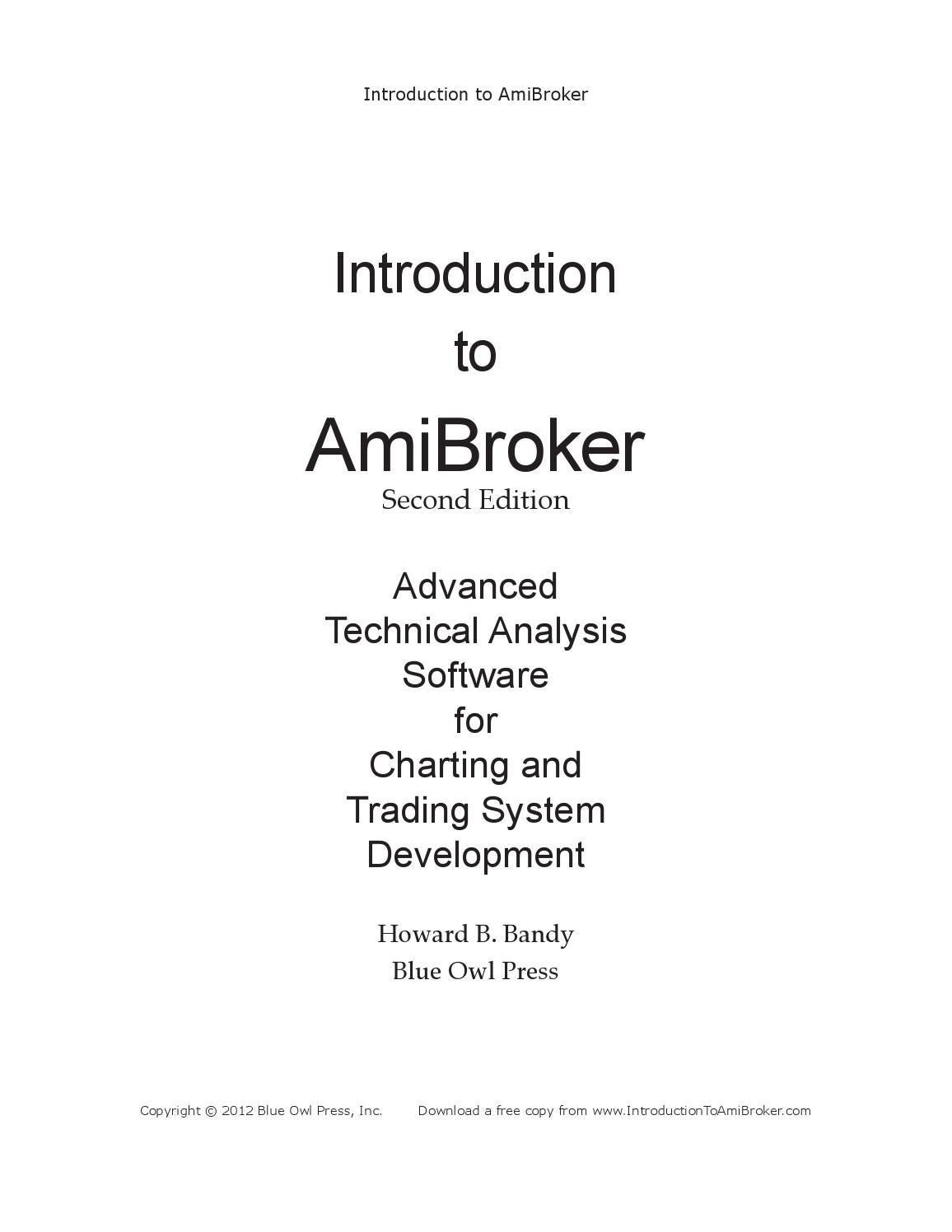 Introductiontoamibroker secondedition by APIWAT TAVESIRIVATE