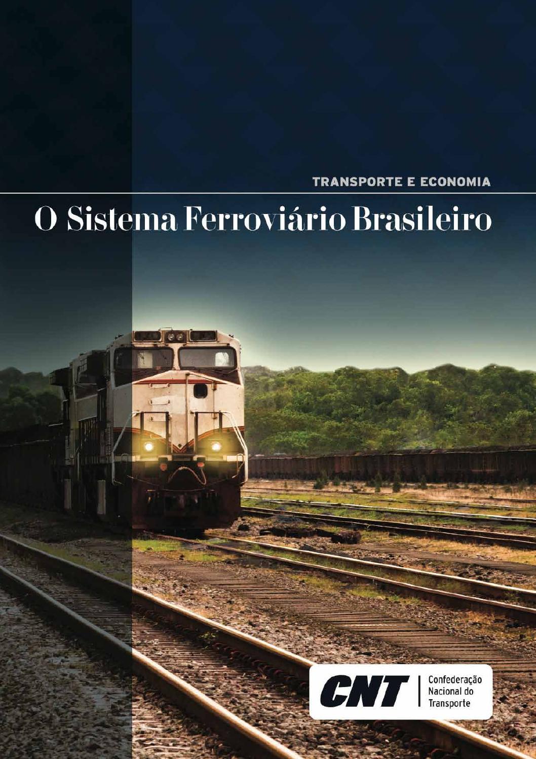 Transporte e Economia: O Sistema Ferroviario Brasileiro by