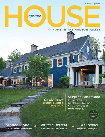 Upstate House Winter 2015 By Upstate House   Issuu