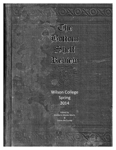 Bottom Shelf Review 2014 By Wilson College