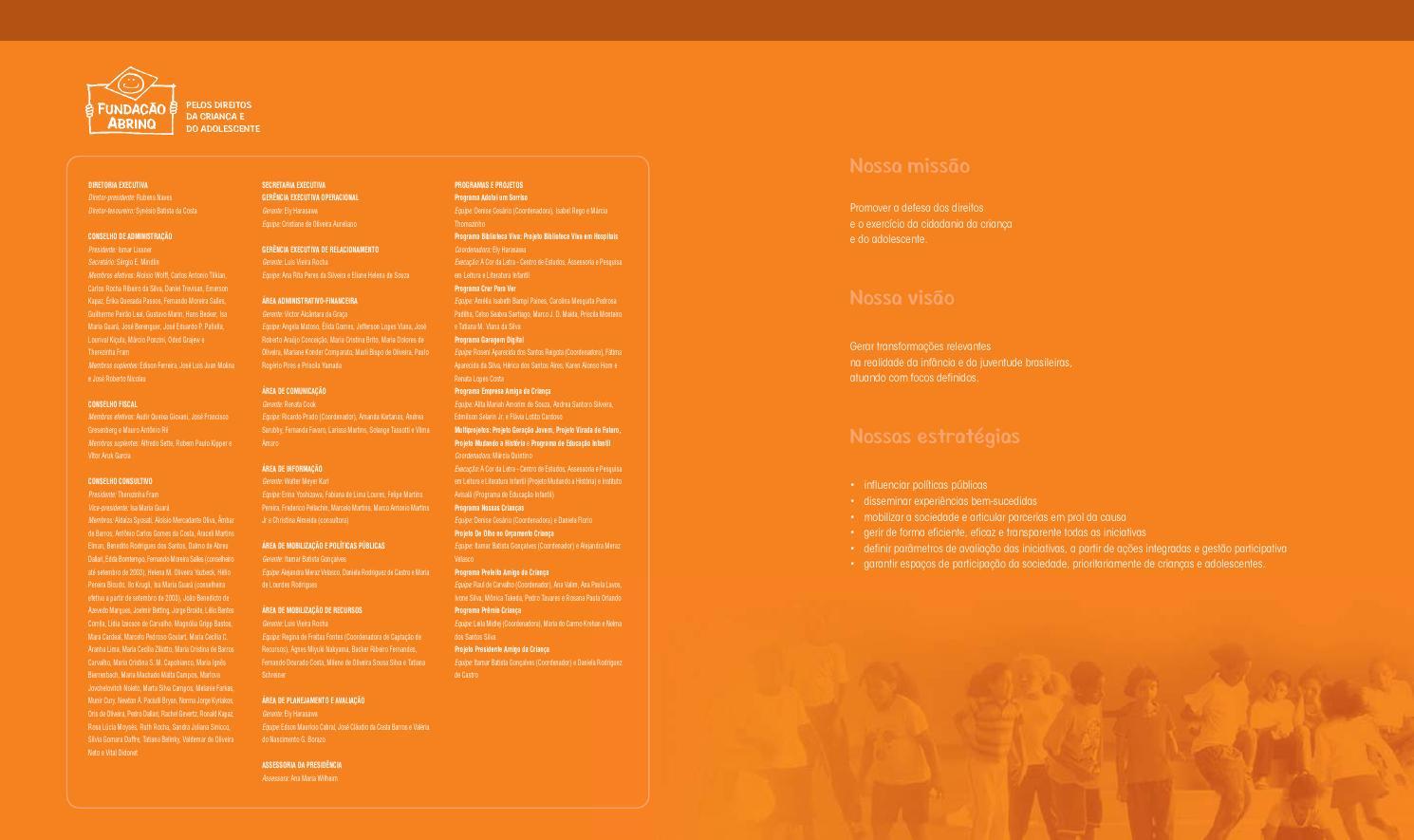 df26cfece1e85 Relatorio Anual 2003 - Fundação Abrinq by Fundação Abrinq - issuu