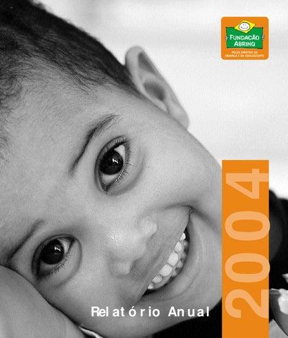 e6bc6350a Relatorio Anual 2004 - Fundação Abrinq by Fundação Abrinq - issuu