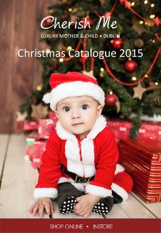 b6d7585037ec Cherish Me Christmas Catalogue 2015 by Cherish Me Dublin - issuu