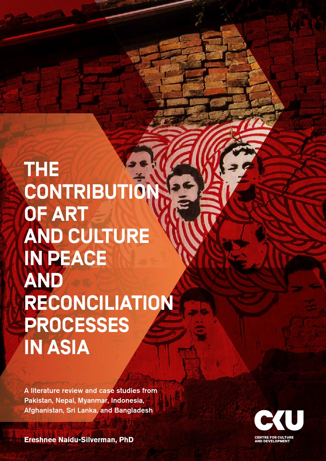 The Contribution of Art and Culture in Peace and Reconciliation Processes by Centre for Culture