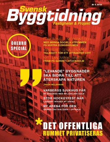 Svensk Byggtidning 5 15 by Stordåhd Kommunikation AB - issuu 6c60ecf61352c