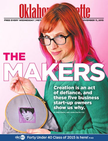65a36bf2ee02 The Makers by Oklahoma Gazette - issuu