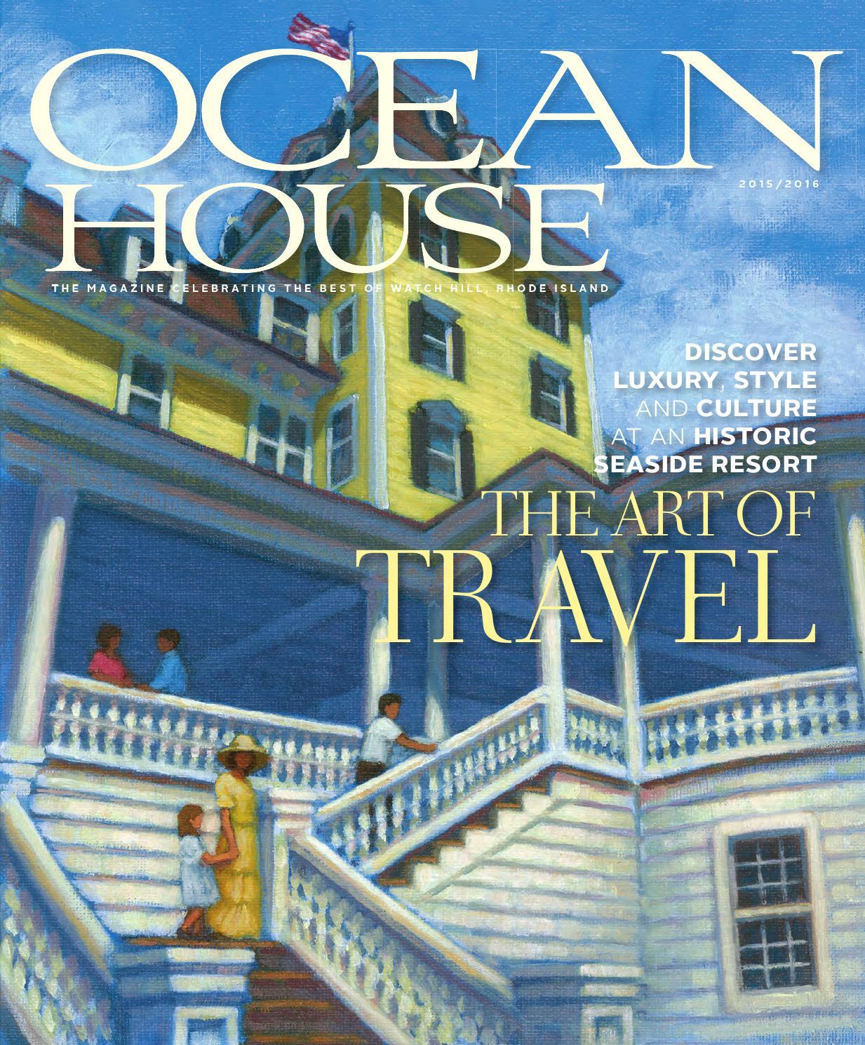 Ocean House Magazine 2015/2016 By OceanHouseRI