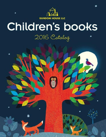 Random House Childrens 2016 Catalog By Penguin Random House Issuu