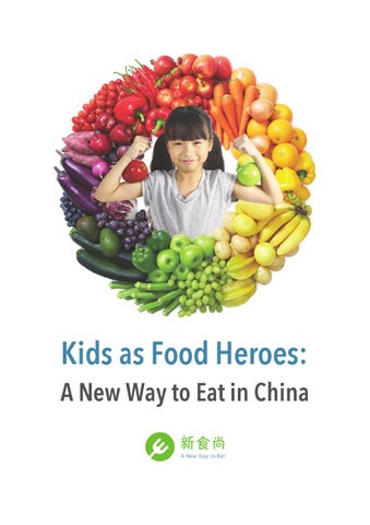 f03f16003927 Kids as Food Heroes  A New Way to Eat in China by JUCCCE - issuu