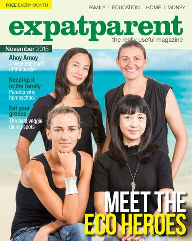 Expat Parent Magazine November 2015 By Hong Kong Living Ltd Issuu