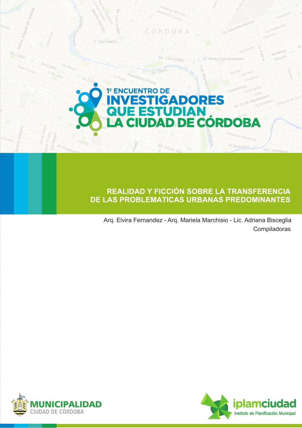 1º encuentro de investigadores que estudian la ciudad de córdoba by ...