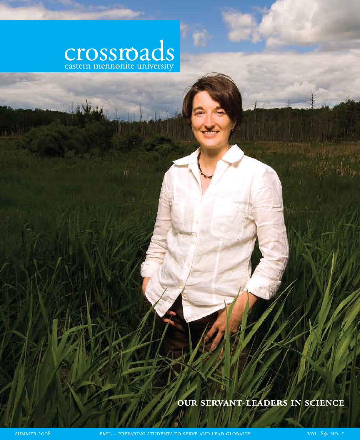 Crossroads Fall 2007 Alumni Magazine Of Eastern Mennonite Dress Wanita Mindi Summer 2008 University