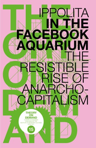 In the Facebook Aquarium: The Resistible Rise of Anarcho