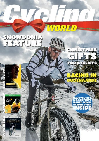 9b42bc347 Cycling World December 2015 by CPL Media - issuu