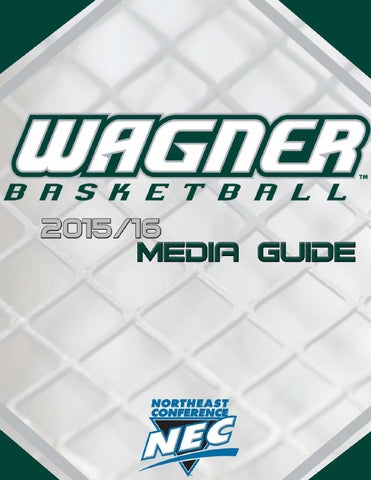 c7f2addd9b563 2015-2016 Wagner Men s Basketball Media Guide by Wagner College ...