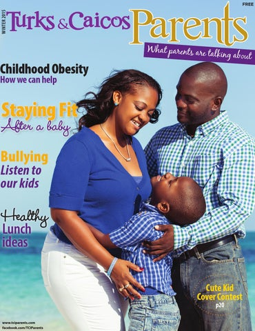 Tci Parents Winter 2016 By Turks Caicos Parent Magazine Issuu