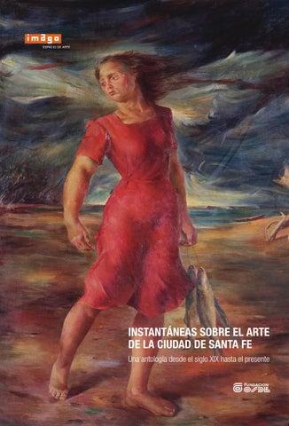2007  Instantáneas sobre el arte de la ciudad de Santa Fe by Espacio ... 916bede6a65