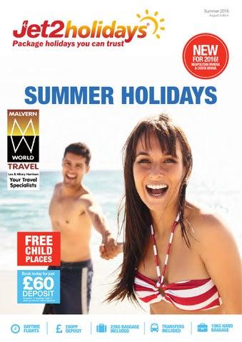 0c51ff376b Jet2holidays summer holidays 2016 august editionmwt by Malvern World ...