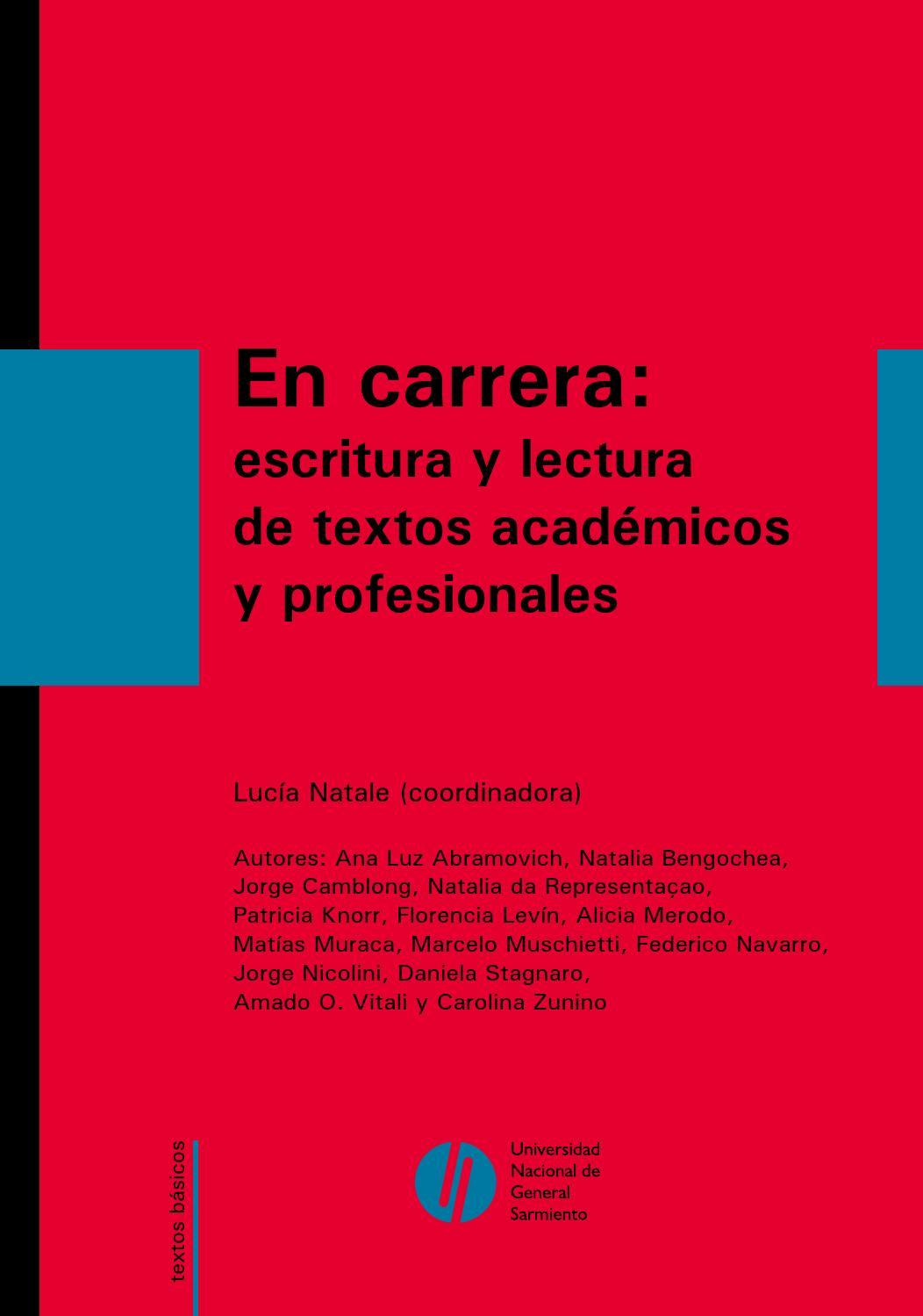 En carrera: escritura y lectura de textos académicos y ...