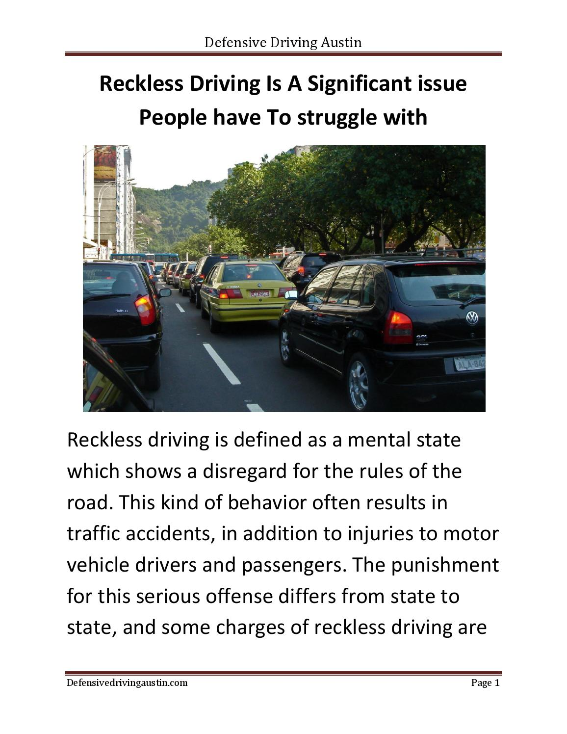 reckless driving is a significant issue people have to struggle with