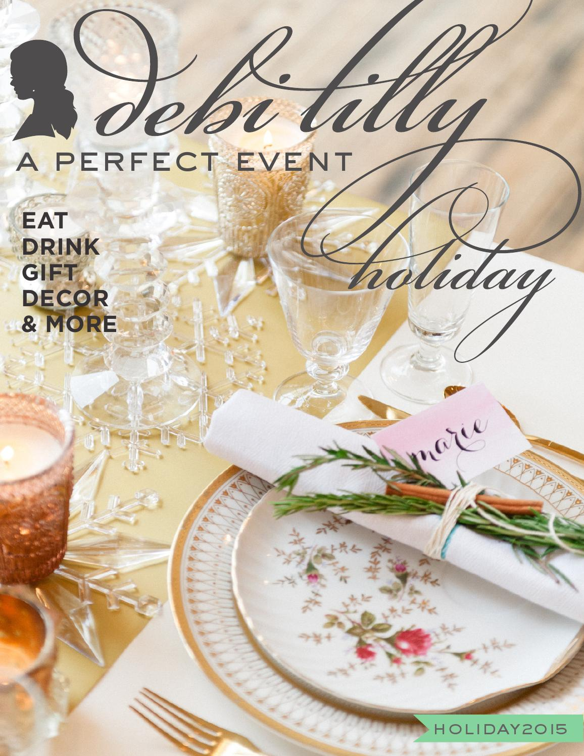 debi lilly a perfect event holiday 2015 by debi lilly style issuu. Black Bedroom Furniture Sets. Home Design Ideas