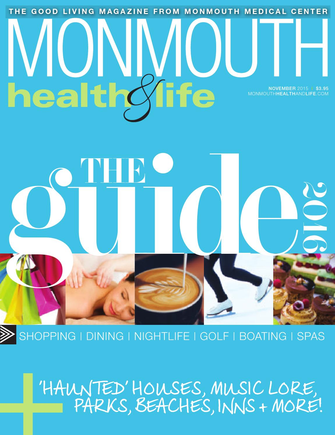 Monmouth Health & Life: The Guide 2016 by Wainscot Media - issuu