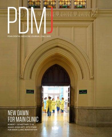 Penn Dental Medicine Journal, Fall 2015 by Penn Dental